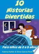 10 Historias Divertidas para niños de 2 a 5 años