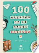 100 hábitos de la gente exitosa
