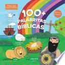 100+ palabritas bíblicas (edición bilingüe)