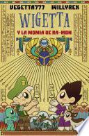 12. Wigetta y la momia de Ra-mon