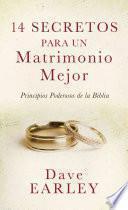 14 Secretos Para Un Matrimonio Mejor