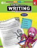 180 Days of Writing for Kindergarten (Spanish) ebook