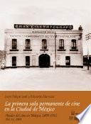 1905: La primera sala permanente de cine en la Ciudad de México