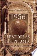 1956. Historias de la pelota