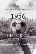1956 Historias de la pelota. Parte 2