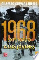 1968 explicado a los jóvenes