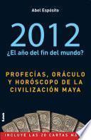 2012. Oraculo Maya