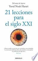 21 Lecciones Para El Siglo XXI / 21 Lessons for the 21st Century