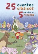 25 cuentos clásicos para leer en 5 minutos