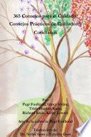 365 Consejos para el cuidado: Consejos pr‡cticos de cuidadores cotidianos