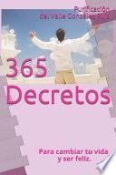 365 Decretos...: Uno Para Cada D
