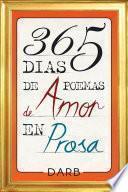 365 Días De Poemas De Amor En Prosa