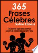 365 Frases célebres sobre fitness