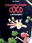 5. El pequeño dragón Coco y el vampiro