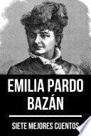 7 mejores cuentos de Emilia Pardo Bazán