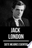 7 mejores cuentos de Jack London