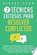 7 técnicas exitosas para resolver conflictos