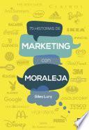 75 historias de marketing con moraleja