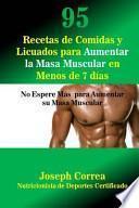 95 Recetas de Comidas y Licuados para Aumentar la Masa Muscular en Menos de 7 dias