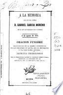 A la memoria del excmo. señor d. Gabriel García Moreno en el XIII aniversario de su muerte, 6 de agosto de 1888