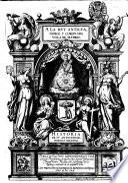 A la muy antigua, noble y coronada villa de Madrid. Historia de su antiguedad, nobleza y grandeza. Por el licenciado Geronimo de Quintana ...