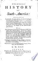 A new and accurate history of South-America