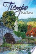 A Tiempo Por Edna