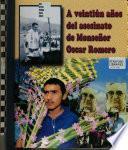 A veintiún años del asesinato de monseñor Oscar Romero