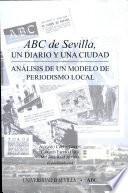 ABC de Sevilla, un diario y una ciudad