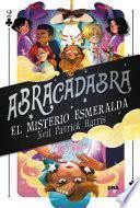 Abracadabra #2. El misterio esmeralda