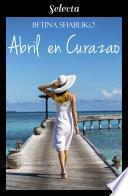 Abril en Curazao