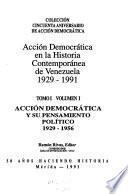 Acción Democrática en la historia contemporánea de Venezuela, 1929-1991: v. 2. Acción Democrática y su pensamiento político, 1958-1991