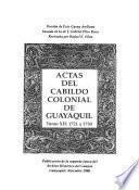 Actas del Cabildo colonial de Guayaquil: 1721 a 1730