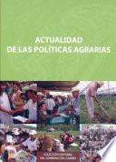 Actualidad de las políticas agrarias