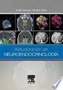Actualización en Neuroendocrinología