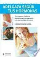 Adelgaza según tus hormonas