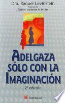 Adelgaza sólo con la imaginación