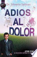 ADIÓS AL DOLOR