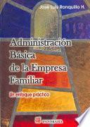 Administración básica de la empresa familiar