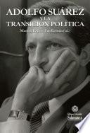 Adolfo Suárez y la transición política