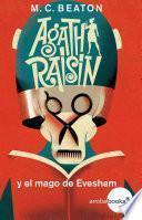 Agatha Raisin y el mago de Evesham