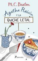 Agatha Raisin Y La Quiche Letal / The Quiche of Death: The First Agatha Raisin Mystery