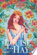 Agenda Louise Hay 2018. Ano de la Ecuanimidad