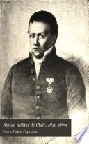 Álbum militar de Chile, 1810-1879