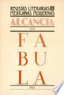 Alcancía, 1933. Fábula, 1934