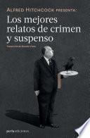 Alfred Hitchcock presenta: Los mejores relatos de crimen y suspenso