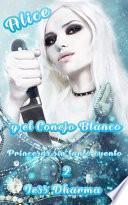 Alice y el Conejo Blanco