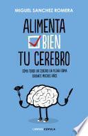 Alimenta bien tu cerebro