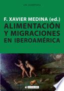 Alimentación y migraciones en Iberoamérica