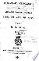 Almanak mercantil, ó, Guía de comerciantes ...